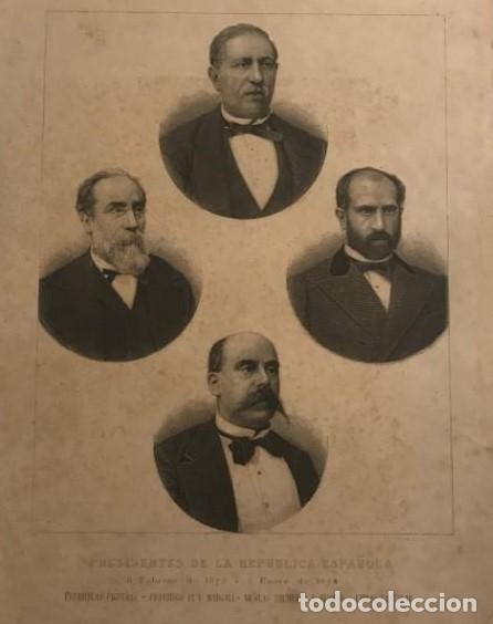 PRESIDENTES DE LA REPÚBLICA ESPAÑOLA. FIGUERAS, PI Y MARGALL, SALMERÓN Y ALONSO Y CASTELAR (Arte - Grabados - Modernos siglo XIX)