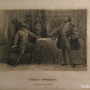 España. Carlos V. y Francisco I (Tratado de Madrid) 15,5x23,5 cm