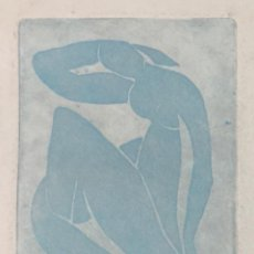 Arte: MATISSE - GRABADO ORIGINAL FIRMADO A MANO - BLUE NUDE II - 1952.. Lote 152536022