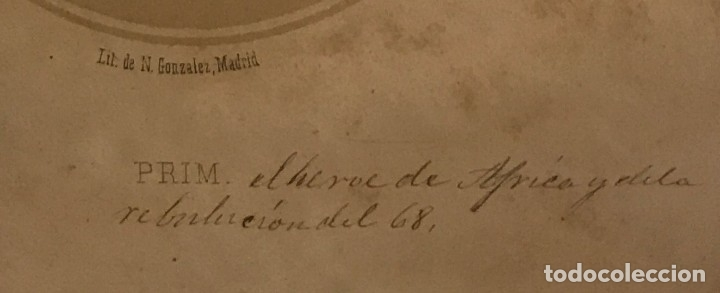 Arte: Juan Prim y Prats (Reus, 1814-Madrid 1870) Litografía de N.Gonzalez, Madrid 25x16,7 cm - Foto 3 - 149258910