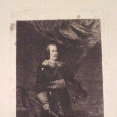 Arte: FELIPE IV / GRABADO DE GALVÁN SOBRE PINTURA DE VELÁZQUEZ . Lote 155565498