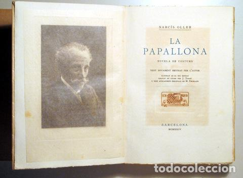 OLLER, NARCÍS - URGELLÉS, M. - LA PAPALLONA - NOVELA DE COSTUMS - BARCELONA 1924 - 20 AIGUAFORTS - P (Arte - Grabados - Contemporáneos siglo XX)