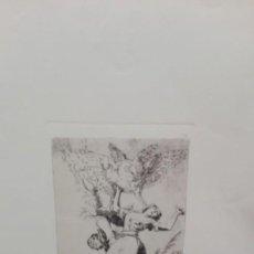 Arte: GRABADO DE GOYA TIRADO DEL ORIGINAL Y NO A PARTIR DE UNA REPRODUCCIÓN.. Lote 158756290