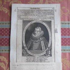Arte: 1627-REY DE ESPAÑA FELIPE IV. GRABADO ORIGINAL. Lote 158907146