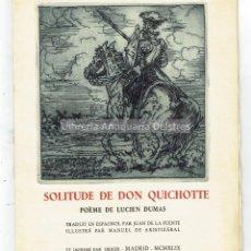 Arte: [CERVANTINA. DEDICATORIA AUTÓGRAFA DE AUTOR, 1949] DUMAS, LUCIEN. SOLITUDE DE DON QUICHOTTE. POÈME.. Lote 170165092
