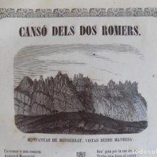 Arte: LIBRERIA GHOTICA. CANSÓ DELS DOS ROMERS. GRABADO DE 1860 DE LAS MONTAÑAS DE MONTSERRAT.. Lote 172061732