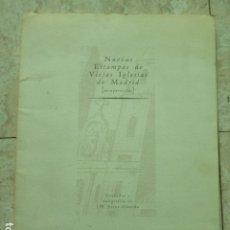 Arte: NUEVAS ESTAMPAS DE VIEJAS IGLESIAS DE MADRID ( DESAPARECIDAS ) GRABADOS Y CALIGRAFÍAS DE J.M. SÁENZ. Lote 174090164