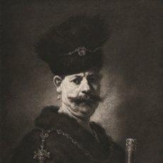 Arte: FOTOGRABADO GRAN FOLIO, UN NOBLE POLACO DE REMBRANDT VAN RIJN, ORIGINAL, DE LA BELLE ÉPOQUE, 1903. Lote 179005736