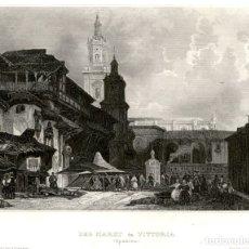 Arte: 1841 - VITORIA - GASTEIZ - ALAVA - MERCADO - XILOGRAFIA ORIGINAL DE EPOCA. Lote 180456478