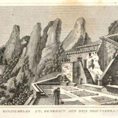 Arte: 1836 MONTSERRAT - MONASTERIO ABADIA - GRABADO ALEMAN SOBRE COBRE ORIGINAL DE EPOCA. Lote 181359398