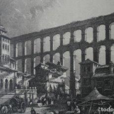 Arte: ANTIGUO GRABADO INGLES S. XIX: GRAN ACUEDUCTO ROMANO EN SEGOVIA - DAVID ROBERTS – J. C. ARMYTAGE. Lote 181432996