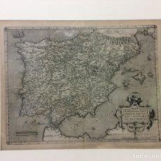 Arte: GRABADO ORIGINAL REGNI HISPANIAE POST OMNIUM EDITION -ABRAHAM ORTELIUS 1595-MEDIDA 56X46 CM. Lote 182382971