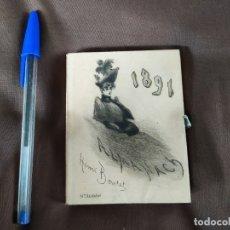 Arte: 1891. MINI ALMANAQUE. ILUSTRADO CON BELLOS GRABADOS POR HENRI BOUTET. PRECIOSO!. Lote 182959307