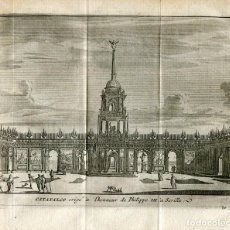 Arte: SEVILLA.CATAFALCO ERIGIDO EN HONOR DE FELIPE III. GRABADO POR VAN DER AA. 1715. Lote 186171747