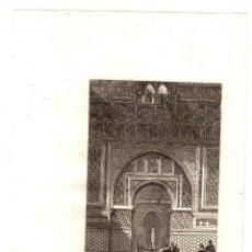 Arte: GRABADO CALCOGRAFICO ENTRADA A LA SALA DE EMBAJADORES. ALCAZAR DE SEVILLA. A. ROCA. SIGLO XIX. Lote 189827673