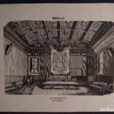 Arte: SALA CAPITULAR. AYUNTAMIENTO DE SEVILLA. GRABADO H. 1850-60. DISCURSO REVOLUCIONARIO H. 1931-1936.. Lote 190708336