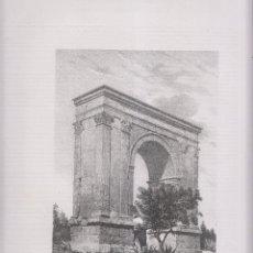 Arte: LITOGRAFÍA. ARCO DE TRIUNFO DE BARÁ, TARRAGONA. 36,5 X 27 CM. AÑO 1871. Lote 191118916