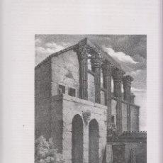 Arte: LITOGRAFÍA. RUINAS DEL TEMPLO DE DIANA EN MÉRIDA, BADAJOZ. 36,5 X 27 CM. AÑO 1871. Lote 191122427