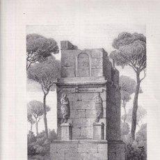 Arte: LITOGRAFÍA. SEPULCRO DE LOS ESCIPIONES. 36,5 X 27 CM. 1871. TARRAGONA. Lote 191157042