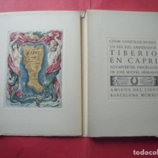 Arte: CESAR GONZALEZ RUANO.-TIBERIO EN CAPRI.-JOSE MIGUEL SERRANO.-GRABADOS.-AGUAFUERTES.-BARCELONA.-1945.. Lote 191345590