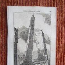 Arte: 1848-TORRE INCLINADA DE BOLONIA. ITALIA.SCENES AND SKETCHES IN CONTINENTAL EUROPE.GRABADO ORIGINAL. Lote 194275936