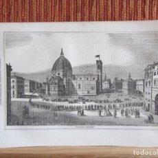 Arte: 1848-PLAZA Y CATEDRAL DE FLORENCIA.ITALIA.SCENES AND SKETCHES IN CONTINENTAL EUROPE.GRABADO ORIGINAL. Lote 194276437
