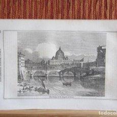 Arte: 1848-ROMA.VATICANO.PUENTE SAN ANGELO.ITALIA.SCENES AND SKETCHES CONTINENTAL EUROPE.GRABADO ORIGINAL. Lote 194278162