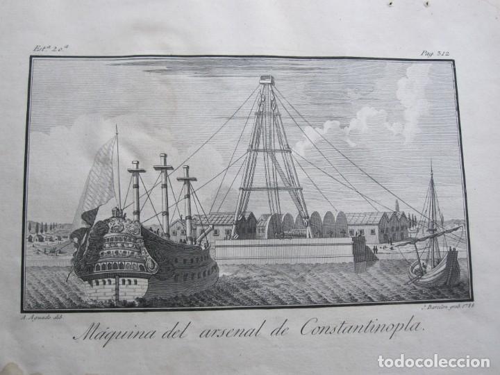 Arte: ANTIGUO GRABADO DE LA MAQUINA DE ARSENAL DE CONSTANTINOPLA REALIZADO POR A. AGUADO - BARCELONA 1788 - Foto 2 - 194769325