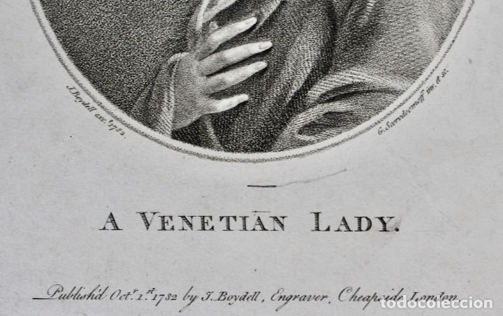Arte: GRABADO- A VENETIAN LADY- J.BOYDELL- 1782 LONDON - G SCORODOOMOFF INV.ET SC - Foto 3 - 194784641