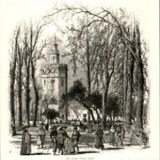 Arte: ORIGINAL 1860 - SEVILLA - THE GOLDEN TOWER - TORRE DEL ORO - PICTURESQUE EUROPE. Lote 195268108