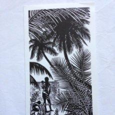 Arte: TARJETA DE FELICITACIÓN CON GRABADO DE MARÍA JOSEFA COLOM, 1982. TAHITÍ MADRE NIÑO PLAYA PALMERA. Lote 195421043