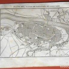 Arte: GRABADO - PLANO DEL SITIO EN ZARAGOZA EN 1808 Y 1809 - 245X160 MM - ORIGINAL. Lote 198064623