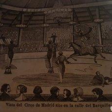 Arte: EXCEPCIONAL GRABADO 1846. ORIGINAL 17 X 12. CIRCO DE MADRID CALLE BARQUILLO. EL SIGLO PINTORESCO. Lote 198572042