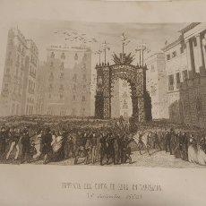 Arte: EXCELENTE GRABADO ORIGINAL 1864. 23 X 16 CM. ENTRADA DEL CONDE DE REUS EN BARCELONA. Lote 198952806