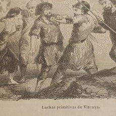 Arte: EXCELENTE GRABADO ORIGINAL DEL VIAJE ILUSTRADO. 1853. 16 X 7 CM. LUCHAS PRIMITIVAS EN VIZCAYA. Lote 198956826