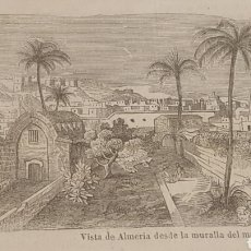 Arte: EXCELENTE GRABADO ORIGINAL DEL VIAJE ILUSTRADO. 1853. 16 X 7 CM. VISTA DE ALMERIA. Lote 198959231