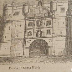 Arte: EXCELENTE GRABADO ORIGINAL DEL VIAJE ILUSTRADO. 1853. 16 X 7 CM. PUERTA SANTA MARIA. BURGOS. Lote 198959500