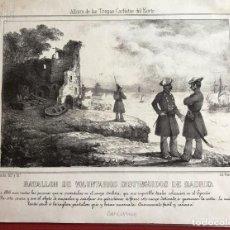 Arte: GRABADO: BATALLÓN DE VOLUNTARIOS DISTINGUIDOS DE MADRID CARLISTA, 1844. Lote 200661830