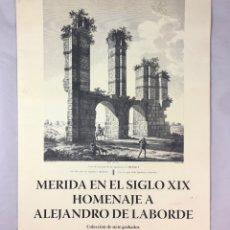 Arte: COLECCIÓN GRABADOS MÉRIDA EN EL SIGLO XIX. HOMENAJE A ALEJANDRO DE LABORDE-(19493). Lote 202589925