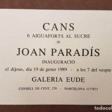 Arte: JOAN PARADIS PUIG, (FIGUERES 1941-2019), SERIE DE 6 GRABADOS, 11/25, SERIE CANS, (70X60). Lote 207000282