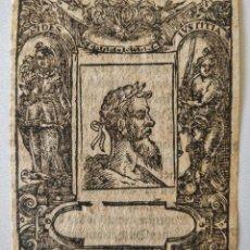 Arte: MARAVILLOSO GRABADO ORIGINAL EN MADERA, CIRCA 1520, RETRATO DE UN EMPERADOR ROMANO. Lote 209127745
