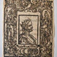 Arte: MARAVILLOSO GRABADO ORIGINAL EN MADERA, CIRCA 1520, RETRATO DE UN EMPERADOR ROMANO. Lote 209391220