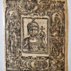 Arte: MARAVILLOSO GRABADO ORIGINAL EN MADERA, CIRCA 1520, RETRATO DE UN EMPERADOR ROMANO. Lote 209391283