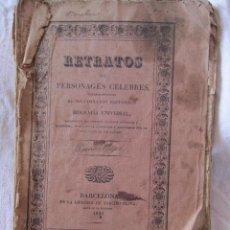 Arte: RETRATOS DE PERSONAGES CÉLEBRES ... BARCELONA. LIBRERIA DE NARCISO OLIVA, 1833. 23 X 16 CM. Lote 210222198