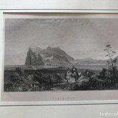 Arte: VISTA DEL PEÑON Y PUERTO DE GIBRALTAR (SUR DE ESPAÑA), HACIA 1840. C.BENTLEY Y C. FINDEN. Lote 210340358