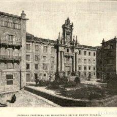 Arte: 1894 - SANTIAGO COMPOSTELA - FACHADA DEL MONASTERIO DE SAN MARTIN PINARIO - LA ILUSTRACIÓN ESPAÑOLA. Lote 211683654