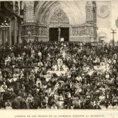 Arte: 1894 - CATEDRAL DE TARRAGONA - GRADAS DURANTE LA PROCESION - LA ILUSTRACIÓN ESPAÑOLA. Lote 211686118