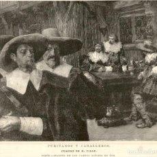 Arte: 1894 - PURITANOS Y CABALLEROS - H. PILLE - LA ILUSTRACIÓN ESPAÑOLA. Lote 211688420
