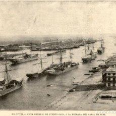 Arte: 1894 - EGIPTO - VISTA GENERAL DEL PUERTO DE SAID ENTRADA CANAL DE SUEZ - LA ILUSTRACIÓN ESPAÑOLA. Lote 211688549