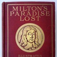 Arte: MILTON - PARADISE LOST - ILUSTRADO POR DORÉ - 1905 - LUJOSA EDICIÓN DE CASSELL & COMPANY LD.. Lote 213270276